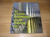 De-grootste-bouwwerken-van-de-moderne-tijd