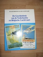 De-geschiedenis-van-de-Nederlandse-en-Belgische-Luchtvaart
